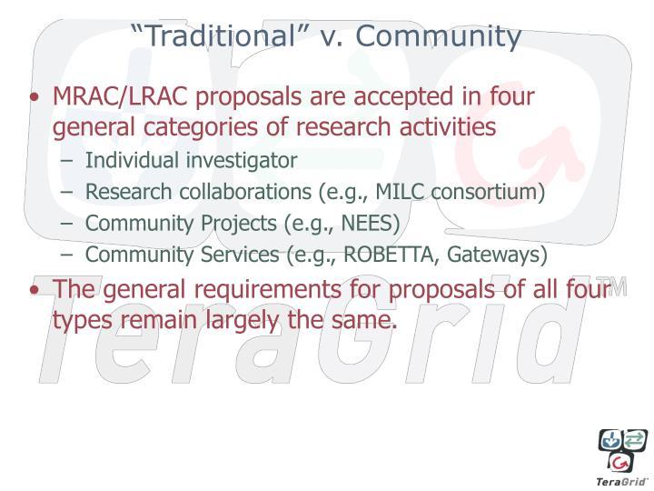 """""""Traditional"""" v. Community"""