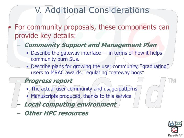 V. Additional Considerations