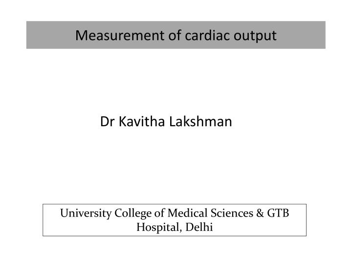 Measurement of cardiac output