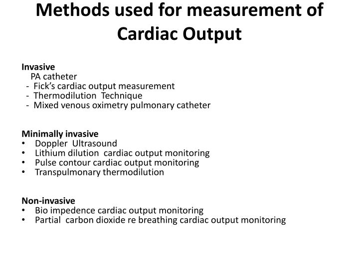 Methods used for measurement of Cardiac Output