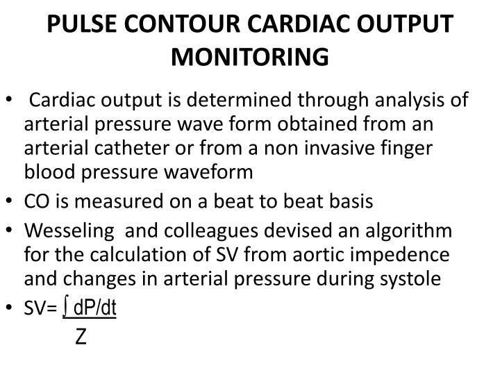 PULSE CONTOUR CARDIAC OUTPUT MONITORING