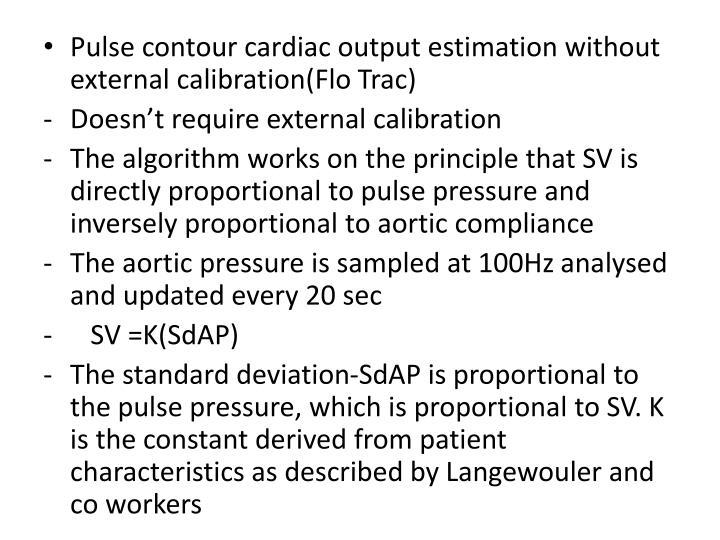 Pulse contour cardiac output estimation without external calibration(Flo