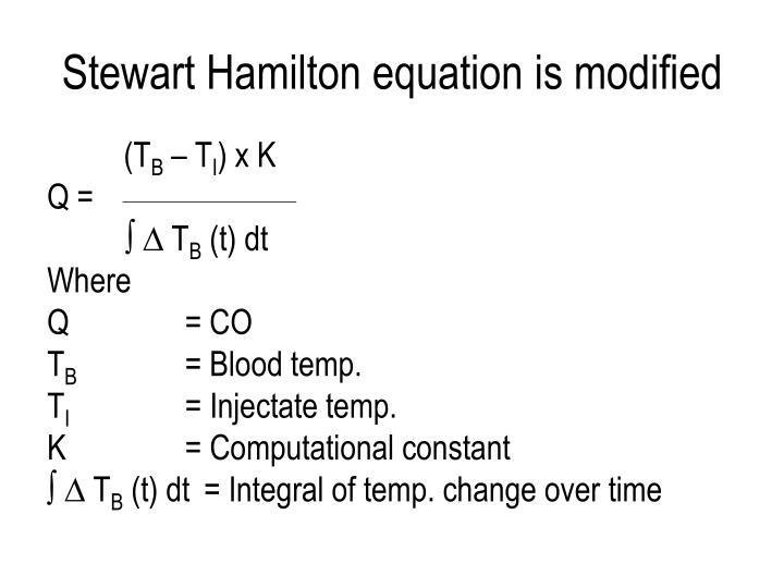 Stewart Hamilton equation is modified