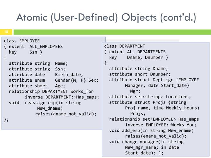 Atomic (User-Defined) Objects (cont'd.)