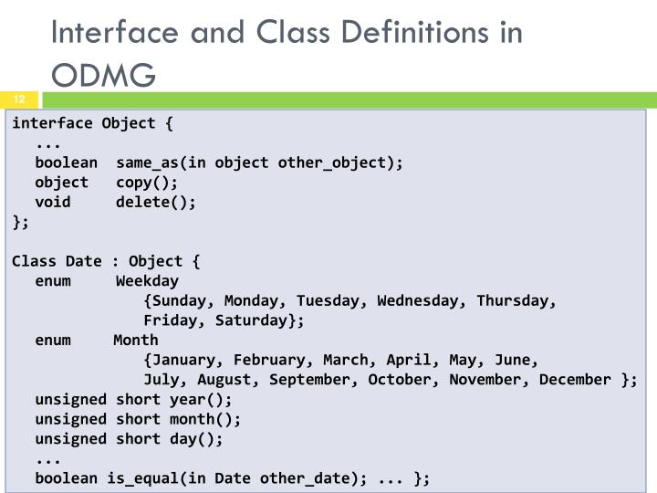 Interface and Class Definitions in ODMG
