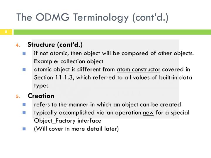 The ODMG Terminology (cont'd.)