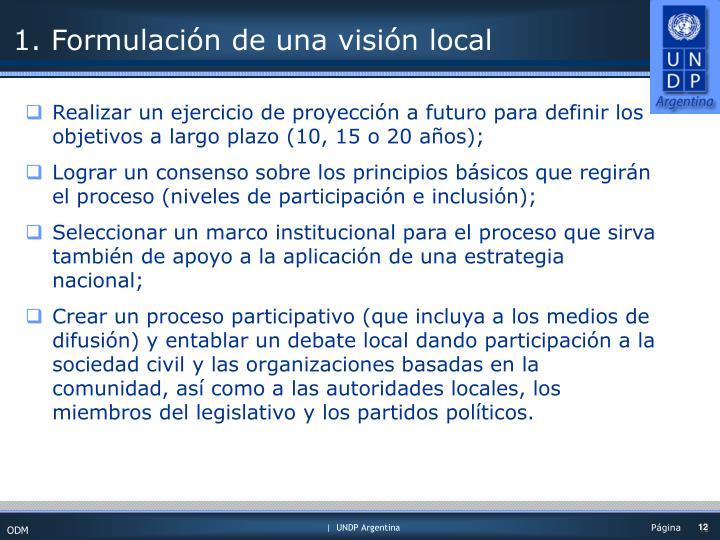 1. Formulación de una visión local