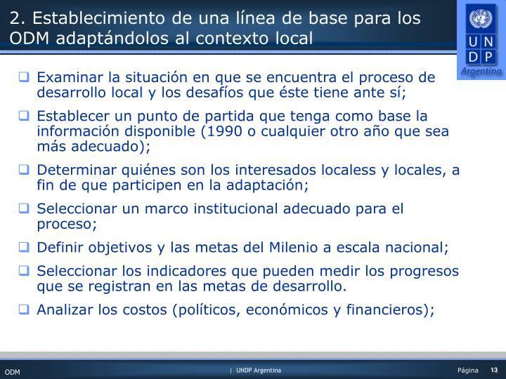 2. Establecimiento de una línea de base para los ODM adaptándolos al contexto local