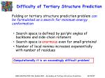 difficulty of tertiary structure prediction