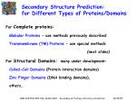secondary structure prediction for different types of proteins domains
