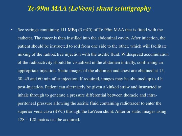 Tc-99m MAA (LeVeen) shunt scintigraphy