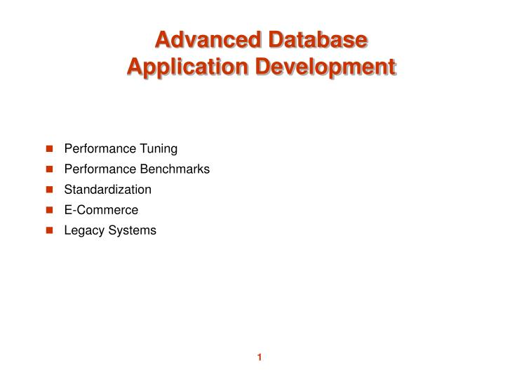 Advanced database application development
