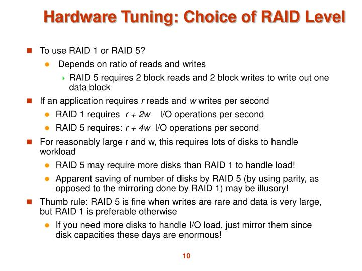 Hardware Tuning: Choice of RAID Level