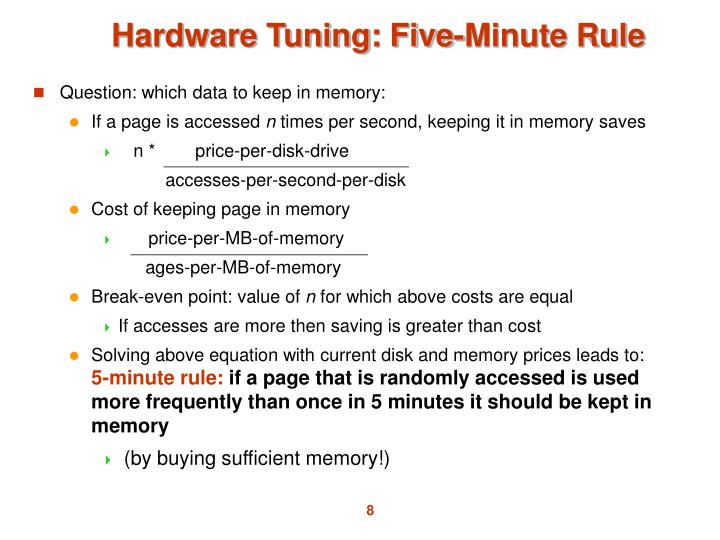 Hardware Tuning: Five-Minute Rule