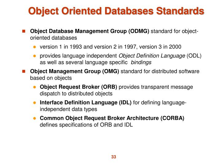 Object Database Management Group (ODMG)