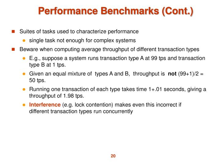 Suites of tasks used to characterize performance