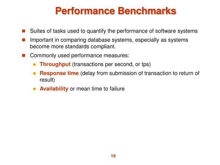 Suites of tasks used to quantify the performance of software systems