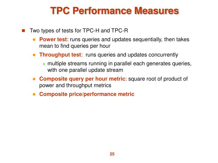 TPC Performance Measures