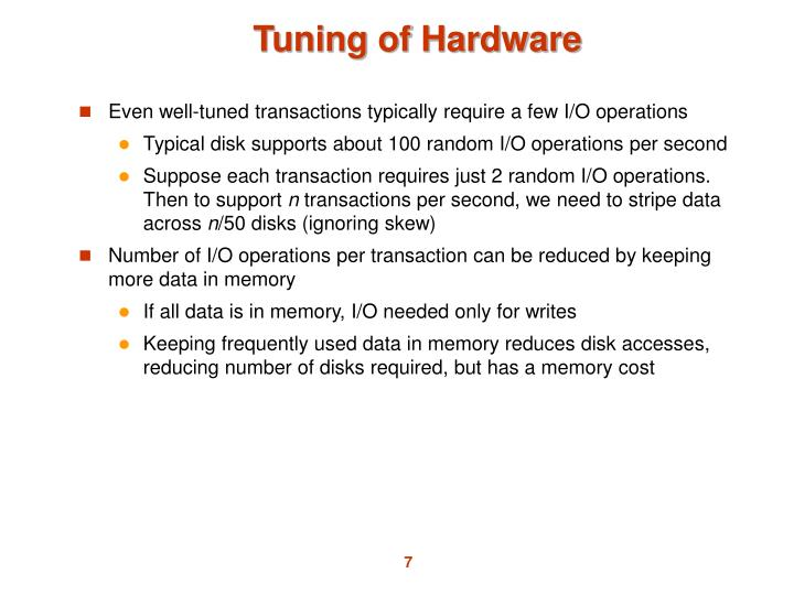 Tuning of Hardware