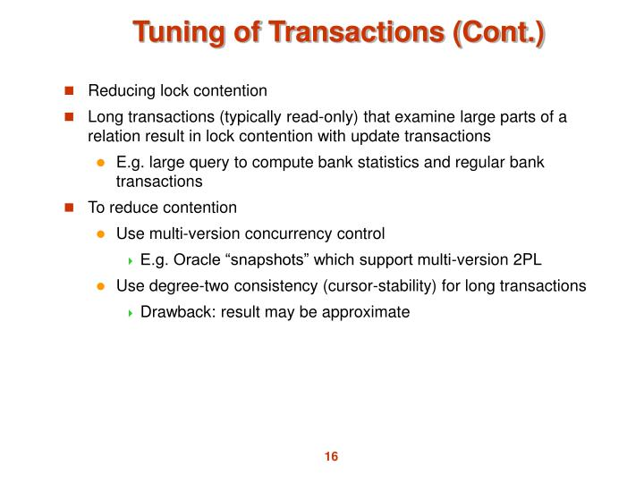 Tuning of Transactions (Cont.)