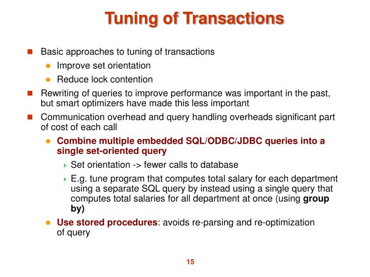 Basic approaches to tuning of transactions