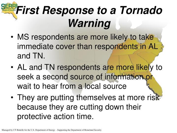First Response to a Tornado Warning