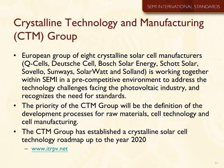 Crystalline Technology and Manufacturing (CTM) Group