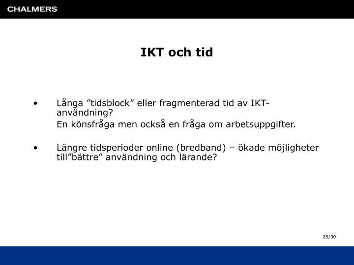 IKT och tid