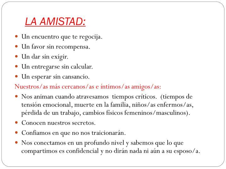 LA AMISTAD: