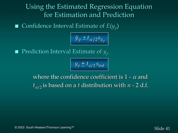 Using the Estimated Regression Equation