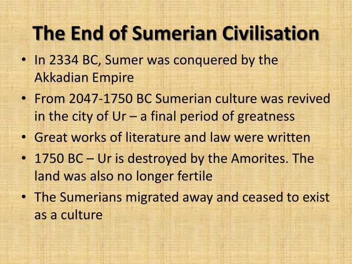 The End of Sumerian Civilisation