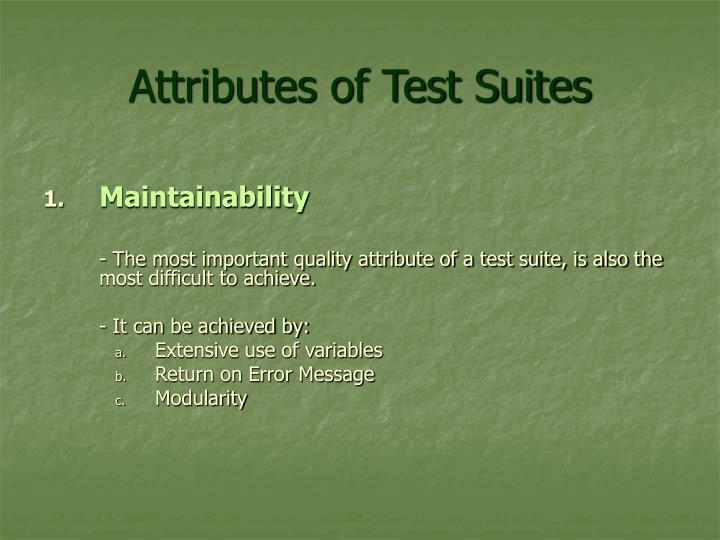 Attributes of Test Suites