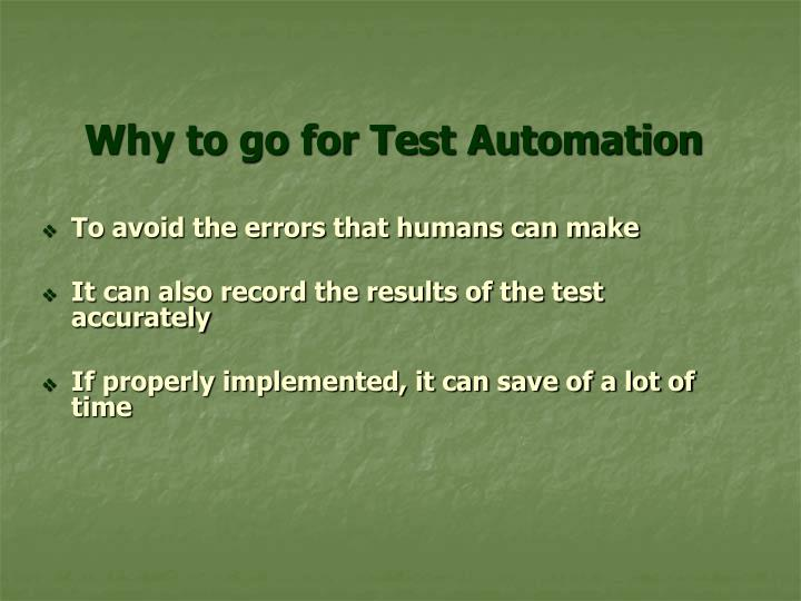 Why to go for Test Automation
