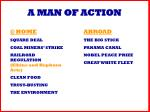 a man of action