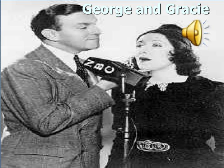 George and Gracie