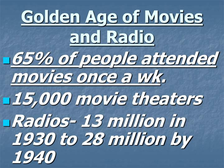 Golden Age of Movies and Radio