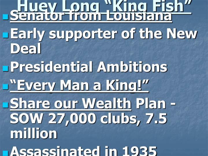 """Huey Long """"King Fish"""""""