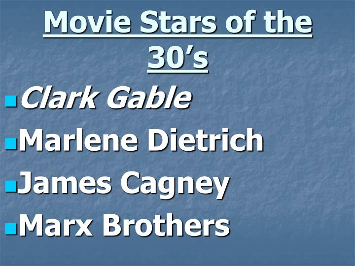 Movie Stars of the 30's