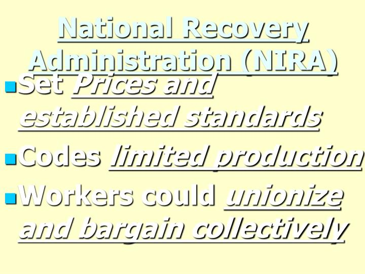 National Recovery Administration (NIRA)