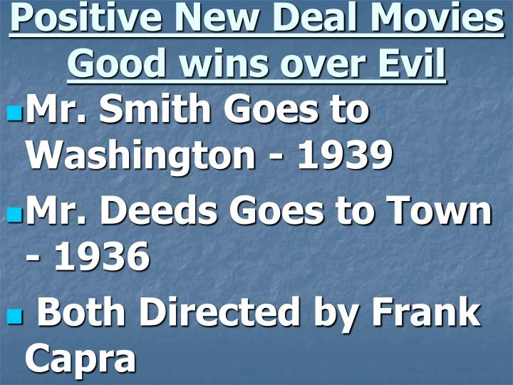 Positive New Deal Movies