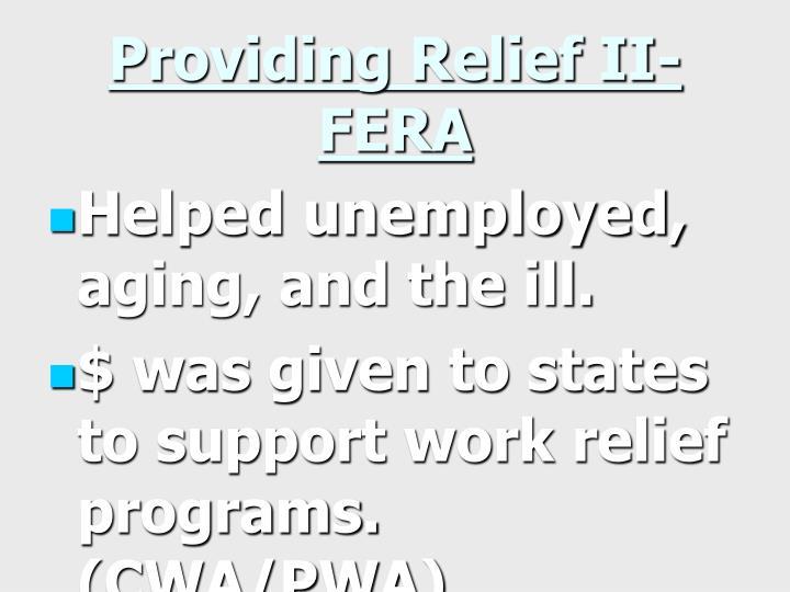 Providing Relief II- FERA