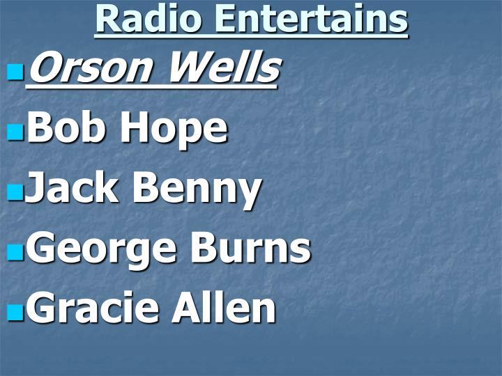 Radio Entertains