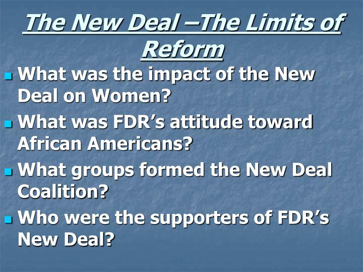 The New Deal –The Limits of Reform