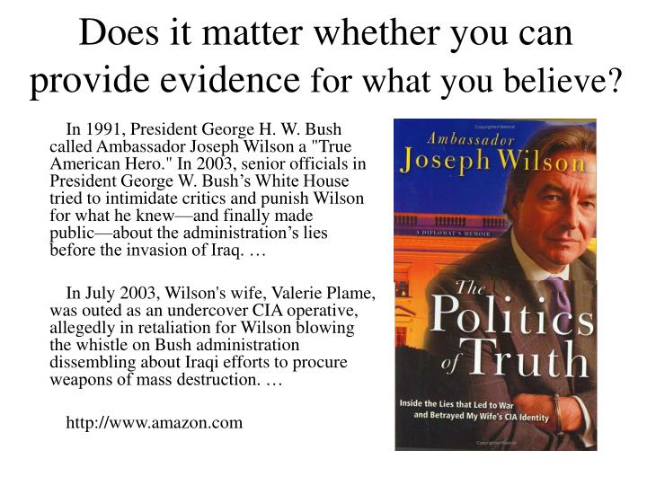 Does it matter whether you can provide evidence