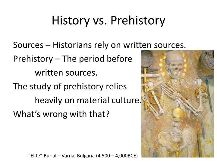 History vs. Prehistory