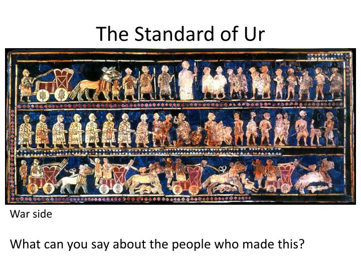 The Standard of Ur