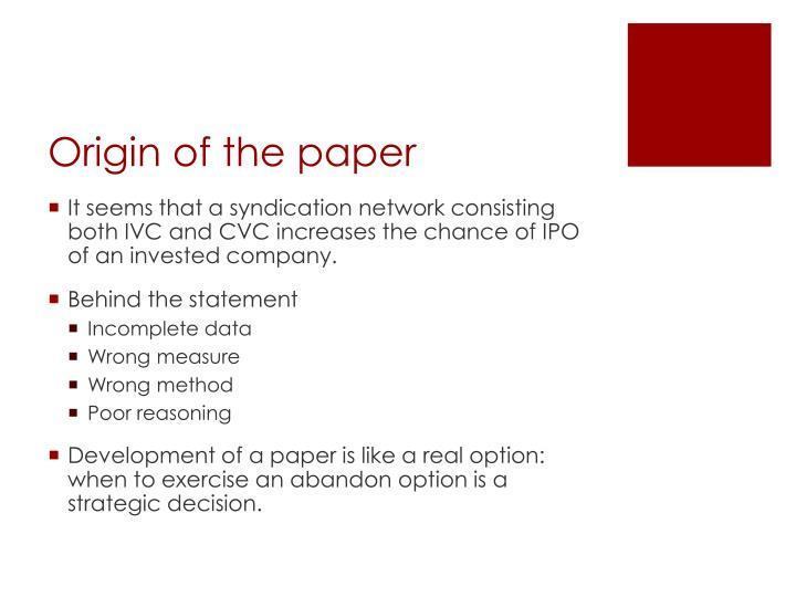 Origin of the paper