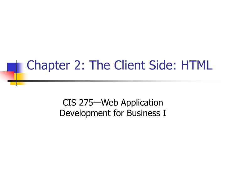Chapter 2: The Client Side: HTML