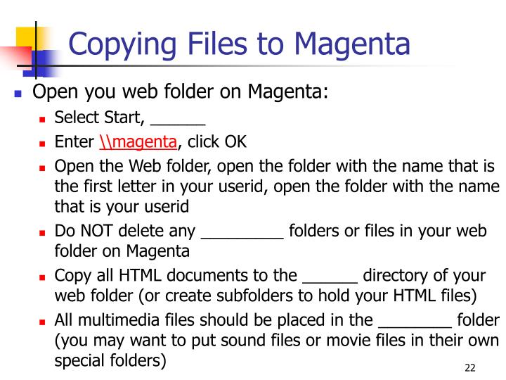Copying Files to Magenta