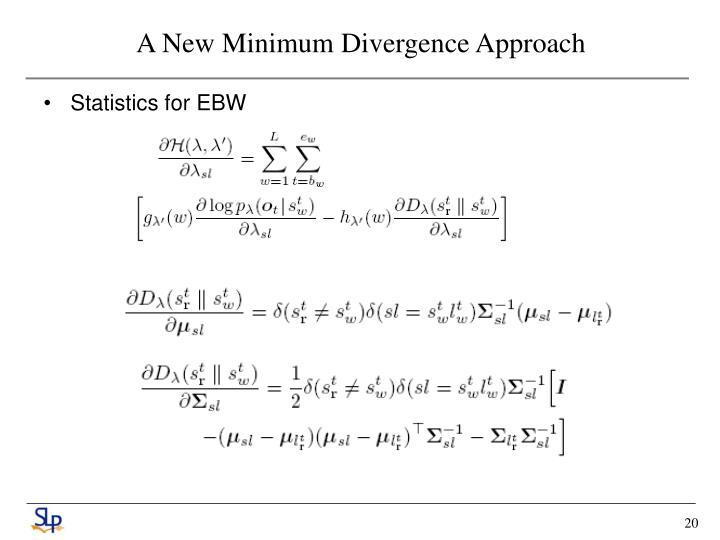 A New Minimum Divergence Approach